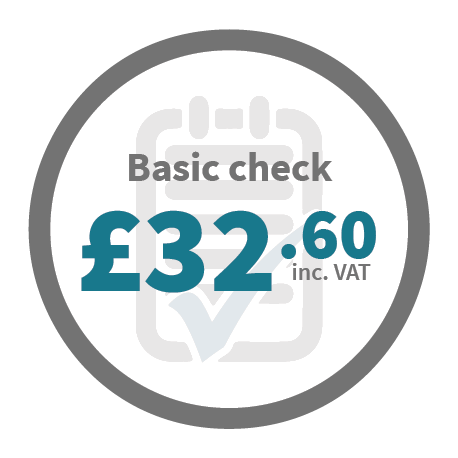 Basic Check - £32.60 inc. VAT