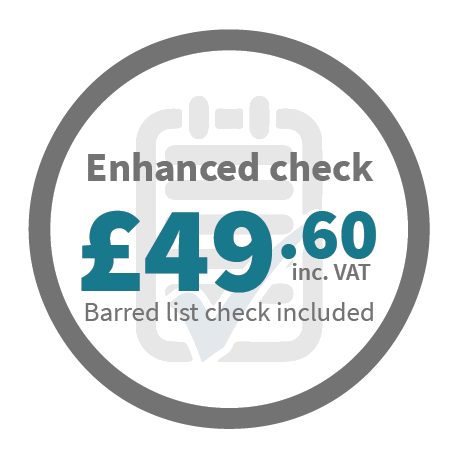 Enhanced check - £49.60 inc VAT. Barred list check included.